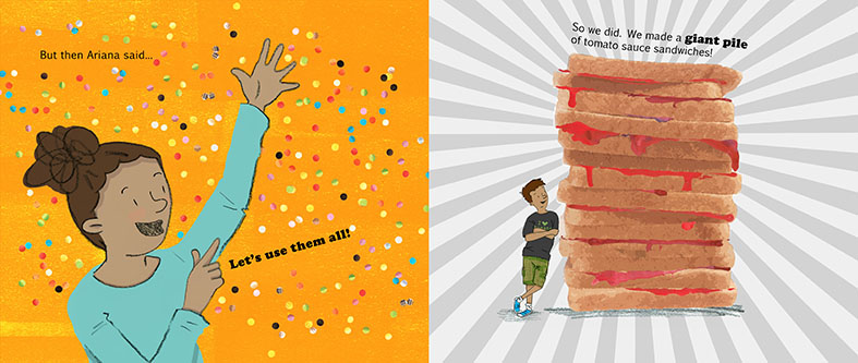 The first page shows a girl having a good idea with bright orange background and coloured confetti flying everywhere. The second page shows a small boy standing next to a giant tower of tomato sauce sandwiches that is way taller than his  head