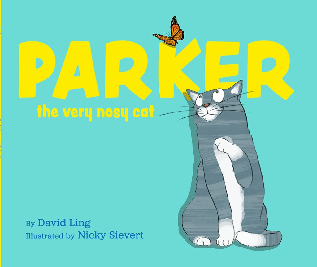 Cover of book showing grey and white stripey cat looking up at butterfly. Title of book is Parker the very nosy cat